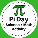 Pi Day Activity for Science and Math