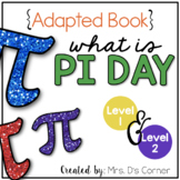 Pi Day Adapted Book { Level 1 and Level 2 }