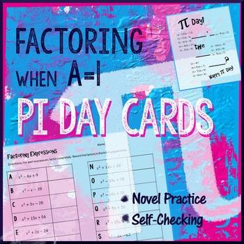 Pi Day Algebra - Factor when A=1