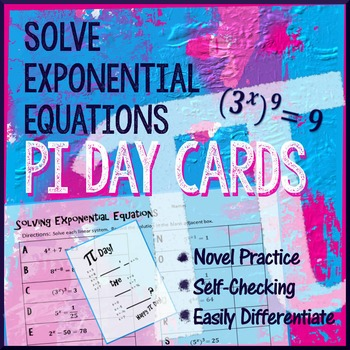 Pi Day Algebra – Solve Exponential Equations