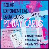 Pi Day Algebra – Solve Exponential Equations