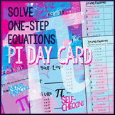 Pi Day Algebra – Solve One-step Equations (Whole Numbers only)