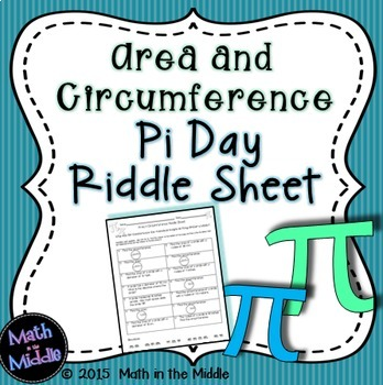 Pi Day Area & Circumference Riddle Sheet