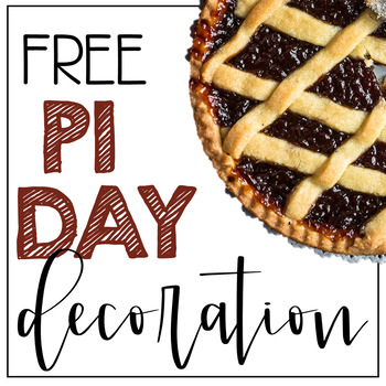Pi Day (3.14) Celebration Decoration FREE