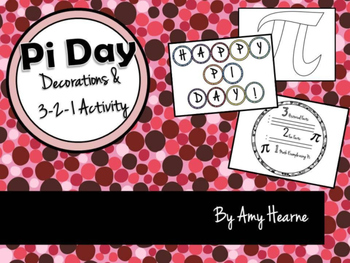 Pi Day Decor and 3-2-1 Activity
