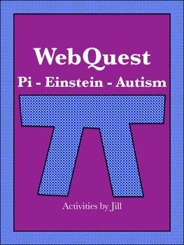 Pi Day - Einstein - Autism WebQuest