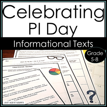 Pi Day Informational Text -  Close Reading & Creative Writing