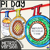 Pi Day Pennant Activity for Middle School METRIC VERSION