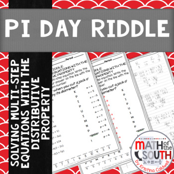 Pi Day Riddle - Solving Multi-Step Equations with the Distributive Property