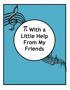 Pi Day Song:  Pi With a Little Help From My Friends