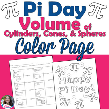 Pi Day Volume of Cylinders, Cones, & Spheres Color Sheet Activity
