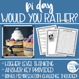 Pi Day Math Activity for Higher Level Thinking--Would You Rather Activity