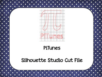 Pi Day 'PiTunes' {Silhouette Cut File}
