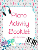 Piano Activity Booklet With Alpha-notes