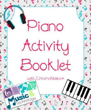 Piano Activity Booklet With Chroma-Notes