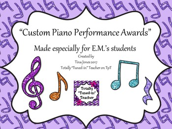 Piano Award Certificates for E.M. - Customized File