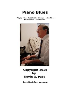 Piano Blues: Playing Minor Blues Scales & Songs on the Piano