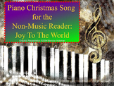 Piano Christmas Song for the Non-Music Reader: Joy To The World
