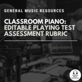 Classroom Piano, Keyboard: Printable, Editable Playing Test Assessment Rubric