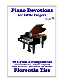 Piano Devotions for Little Fingers Hymn Book CD Florentin Tise