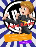 Piano Karate  -  A Multi-Year Incentive Program