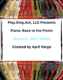 Piano: Race to the Finish - Both Hands Series