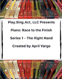 Piano: Race to the Finish - The Right Hand Series