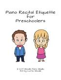 Piano Recital Etiquette for Preschoolers