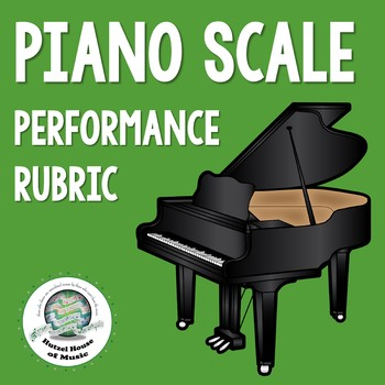 Piano Scale Performance Rubric
