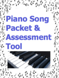 Piano Song Packet and Assessment Tool - Great for teachers