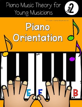 Piano Theory for Young Musicians {Unit 2: Piano Orientation}
