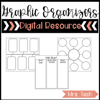 Digital Graphic Organizers