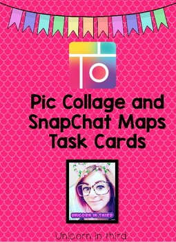PicCollage and SnapChat Map Skills Task Cards