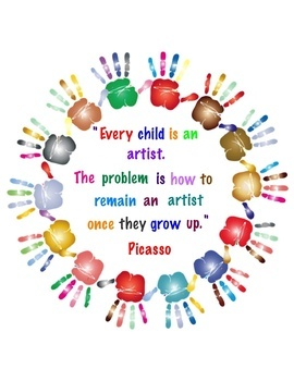 Art Quotes, Colorful Picasso Posters, Every Child is an ...
