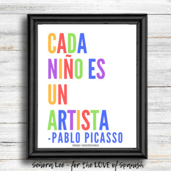 English Spanish Poster: Every Child is an Artist - Picasso Quote