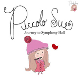 Piccolo Sue Journey to Symphony Hall (eBook)