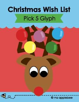 Pick 5 Glyph: Christmas Wish List