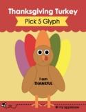Pick 5 Glyph: The Thankful Turkey