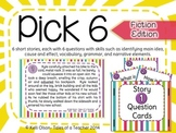 Pick 6: Short, Narrative Stories and Comprehension Questions