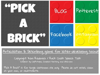 Pick A Brick- An Articulation & Describing Game for Later Developing Sounds