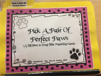 Pick A Pair Of Perfect Paws - Rhythm/Song Title Matching G