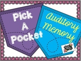 Pick A Pocket Auditory Memory