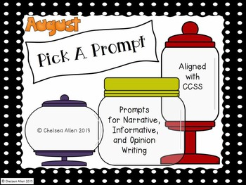 Pick A Prompt (August): Common Core Types of Writing for 3