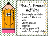 """""""Pick-A-Prompt"""" Writing Activity"""