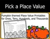 Pumpkin Place Value (Fall/Autumn) - Thousands, Hundreds, T