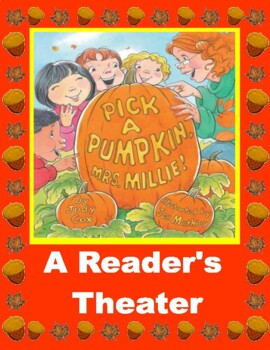 Pick A Pumpkin, Mrs. Millie -- Halloween Reader's Theater