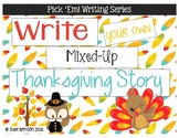 Pick 'Em Writing Series: Write your own mixed-up Thanksgiv