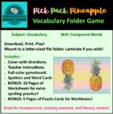 Pick, Pack, Pineapple Folder Game Vocab Compound Words