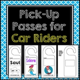 Pick Up Pass / Car Rider Pass for Car Riders Back to School