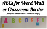 Pick Your Own Colors ABCs for Word Wall